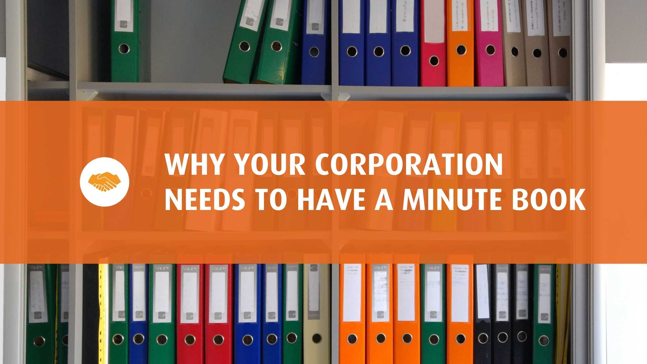 Why Your Corporation Needs to Have A Minute Book Stringam Grande Prairie Lethbridge Medicine Hat Fort McMurray